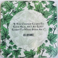 William Morris - If you cannot learn to
