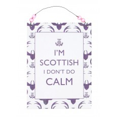 I'm Scottish